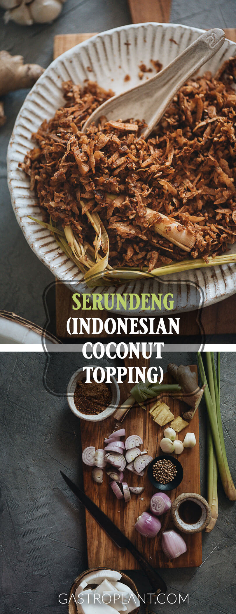 Easy Vegan Serundeng - Indonesian Coconut Topping Collage